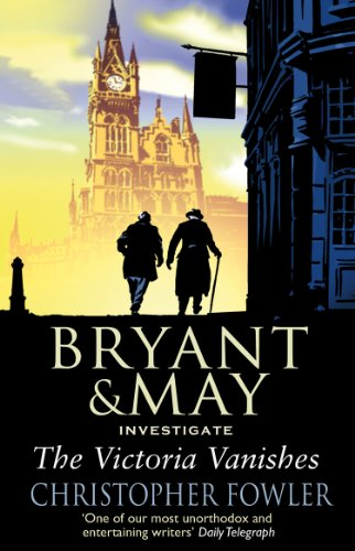 9780553817997: The Victoria Vanishes: A Bryant and May Mystery: Book 6
