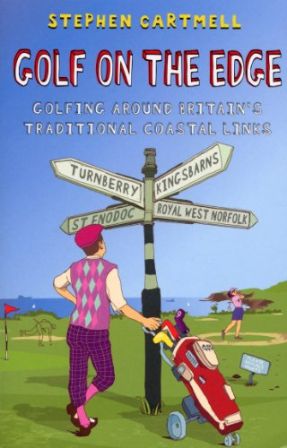9780553818086: Golf on the Edge: Golfing Around Britain's Traditional Coastal Links