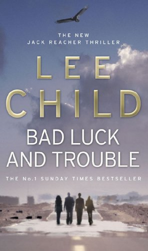 9780553818109: Bad Luck and Trouble (Jack Reacher)