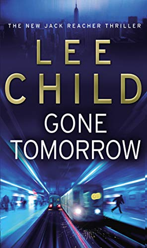 9780553818123: Gone Tomorrow: (Jack Reacher 13)