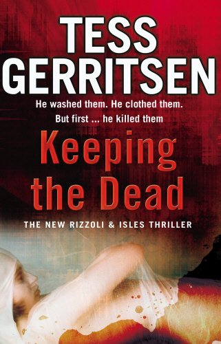 9780553818376: Keeping the Dead: (Rizzoli & Isles series 7)