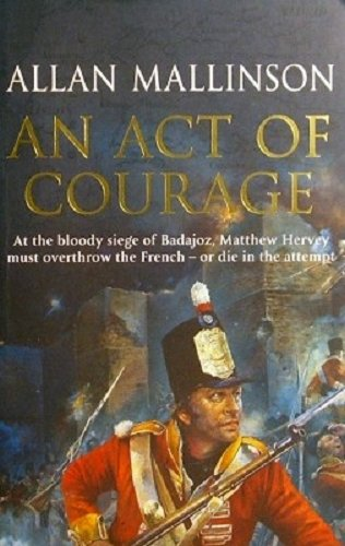 9780553818543: An Act Of Courage