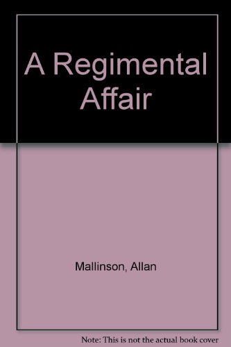 9780553818581: A Regimental Affair