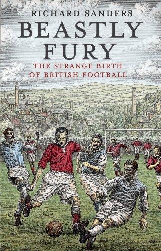 9780553819359: Beastly Fury: The Strange Birth Of British Football
