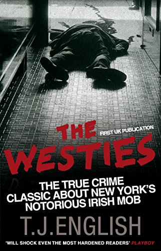 9780553819564: The Westies: Inside New York's Irish Mob