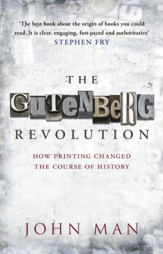 9780553819663: The Gutenberg Revolution: How Printing Changed the Course of History