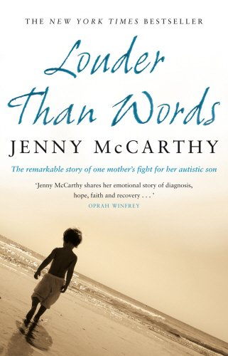 9780553820003: Louder Than Words: A Mother's Journey in Healing Autism