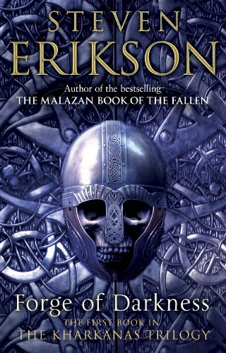 9780553820126: Forge of Darkness: Epic Fantasy: Kharkanas Trilogy 1