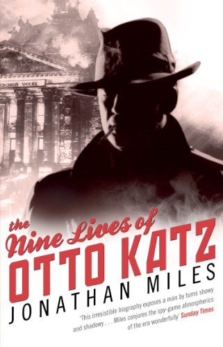 9780553820188: Nine Lives of Otto Katz: The Remarkable Story of a Communist Super-Spy