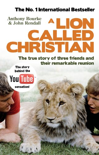 9780553820607: A Lion Called Christian