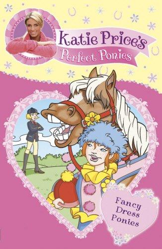 9780553820768: Katie Price's Perfect Ponies: Fancy Dress Ponies (My Perfect Pony)