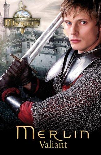9780553821109: Merlin: Valiant (Merlin (Older Readers))