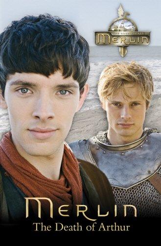 9780553822069: Merlin: The Death of Arthur (Merlin (older readers))