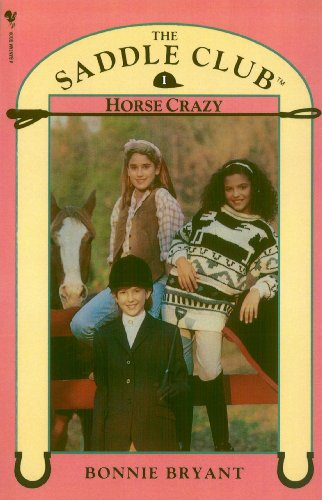 9780553822588: Saddle Club Book 1: Horse Crazy