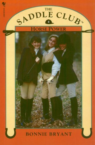 9780553822618: Saddle Club Book 4: Horse Power