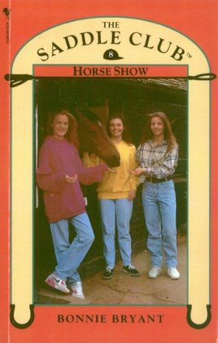 9780553822656: Saddle Club: Horse Show
