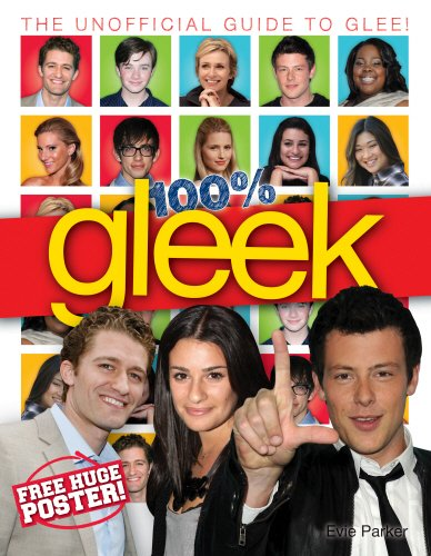 9780553822748: 100% Gleek: The Unofficial Guide to Glee