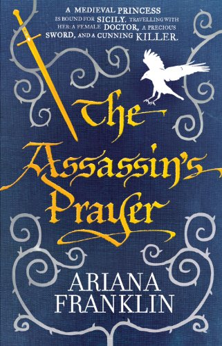 9780553824148: The Assassin's Prayer: Mistress of the Art of Death, Adelia Aguilar series 4
