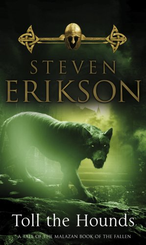 9780553824469: Toll The Hounds: The Malazan Book of the Fallen 8