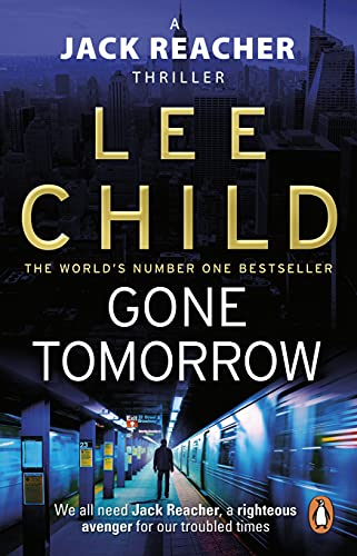 9780553824698: Gone Tomorrow: (Jack Reacher 13)