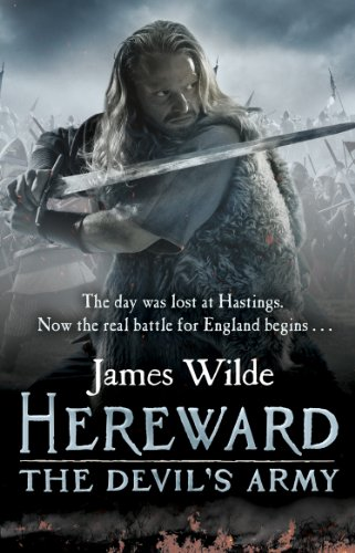 9780553825176: Hereward: The Devil's Army (The Hereward Chronicles: book 2): A high-octane historical adventure set in Norman England...
