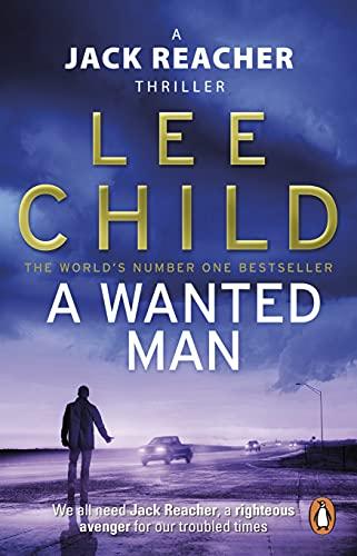 9780553825527: A Wanted Man: (Jack Reacher 17)
