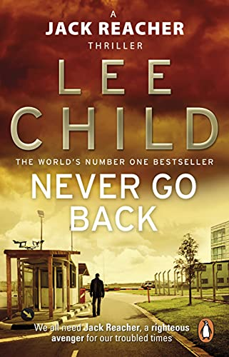 9780553825541: Never Go Back: (Jack Reacher 18)
