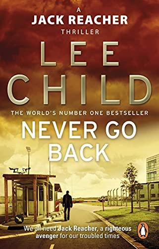 9780553825541: Never Go Back: (Jack Reacher 18)