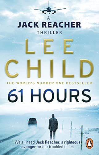 9780553825565: 61 Hours (Jack Reacher)