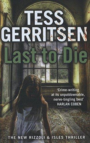 9780553825640: Last to Die: (Rizzoli & Isles series 10)