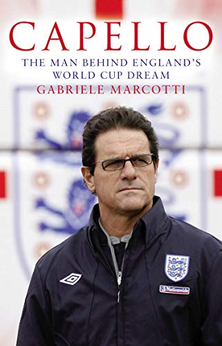 9780553825664: Capello: The Man Behind England's World Cup Dream