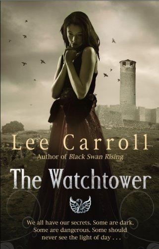 9780553825688: The Watchtower: Urban Fantasy (Black Swan Rising Trilogy 2)