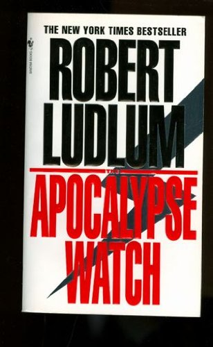 9780553840056: The Apocalypse Watch