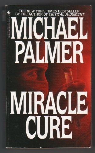 9780553840223: Miracle Cure
