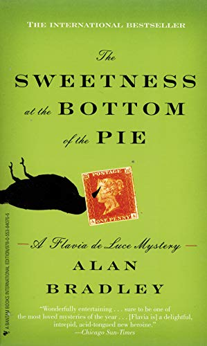 9780553840766: The Sweetness at the Bottom of the Pie (A Flavia de Luce Mystery, #1)
