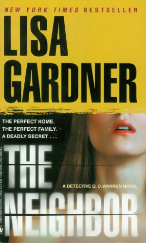 The Neighbor: Lisa Gardner