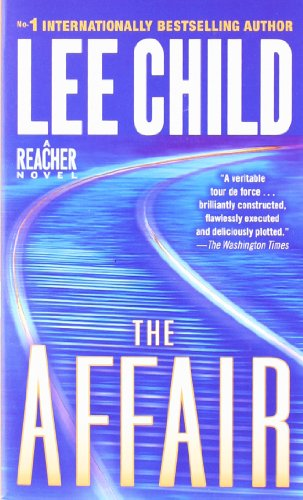 9780553841008: The Affair (Jack Reacher, Book 16)
