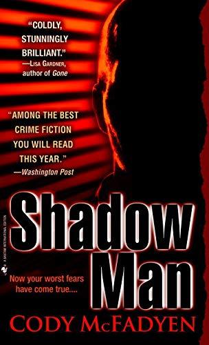 9780553841022: THE SHADOW MAN by Cody McFayden