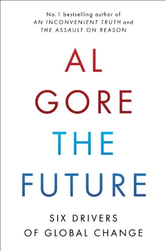 9780553841077: The Future: Six Drivers of Global Change