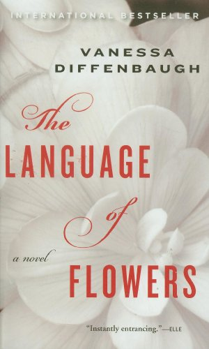 9780553841091: The Language of Flowers: A Novel