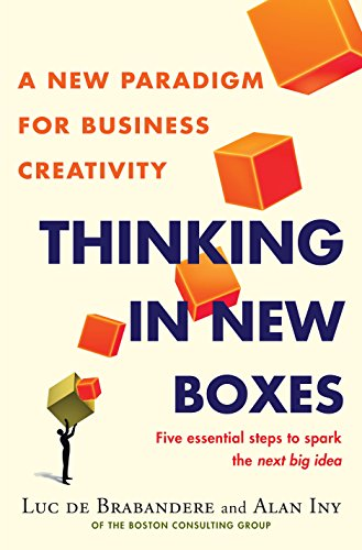 9780553841190: Thinking in New Boxes: A New Paradigm for Business Creativity