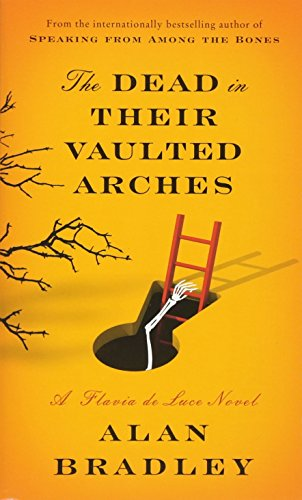 9780553841282: The Dead in Their Vaulted Arches