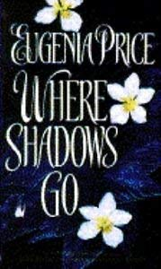 9780553937664: Where Shadows Go