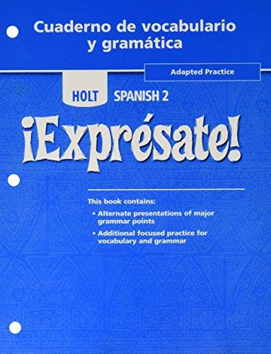 9780554000558: Holt Expresate!: Cuaderno de vocabulario y grammatica Adapted Workbook, Level 2 (Holt Spanish, Level 2) (¡Exprésate!)