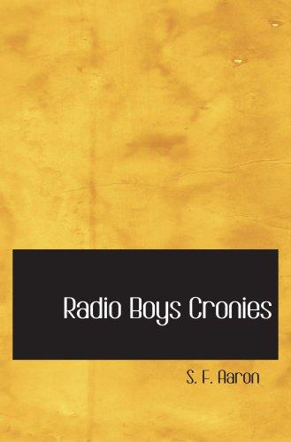 9780554001111: Radio Boys Cronies