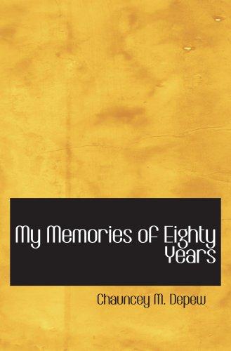 9780554001593: My Memories of Eighty Years