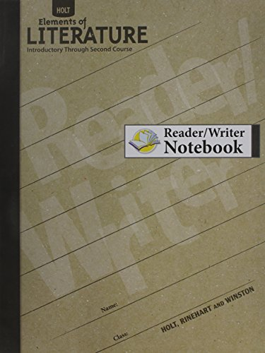 9780554003375: Holt Elements of Literature: Reader/Writer Notebook Introductory through Second Courses