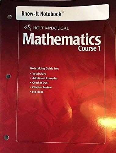 Holt McDougal Mathematics, Course 1 (Know-It Notebook): MCDOUGAL, HOLT