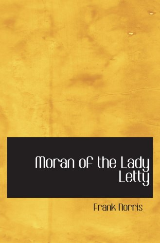 Moran of the Lady Letty: Norris, Frank