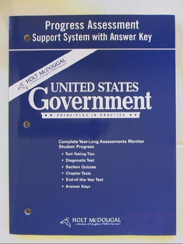 9780554010571: Holt McDougal United States Government: Principles in Practice: Progress Assessment Support System With Answer Key